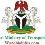 Federal Ministry of Transportation Massive Nationwide Recruitment 2020 – Apply Now