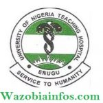 University of Nigeria Teaching Hospital Recruitment 2020 – Apply Now