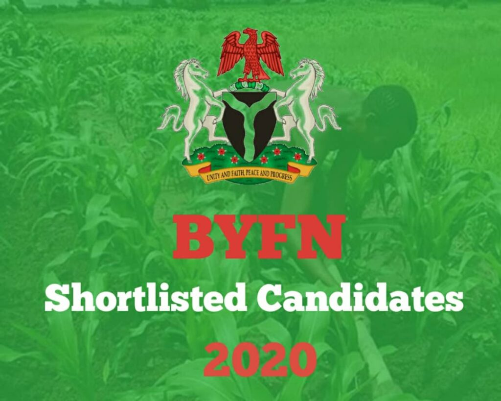BYFN Shortlisted Candidates List 2020 - How to Check Buhari Young Farmers Network List