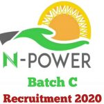 N-Power Batch C Recruitment 2020 – Application Form & How to Apply Online