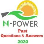 N-Power 2020 Past Questions & Answers for Batch C – Check Here