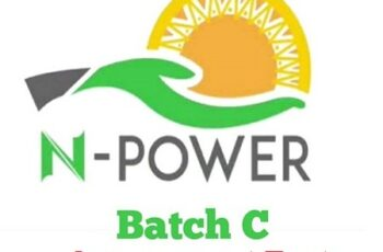 Has N-Power Released Assessment Test Timetable For Batch C Volunteers?
