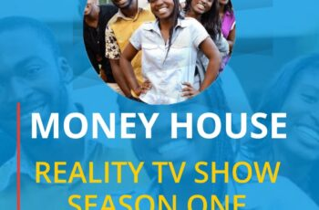 Money House Reality TV Show Season One - All you Need to Know