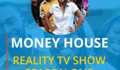 Money House Reality TV Show - How to Participate and WIN N10 Million Naira