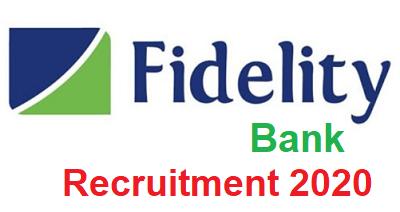 Fidelity Bank Plc Graduate Trainee Recruitment 2020 - Apply Now