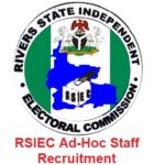 RSIEC Ad-Hoc Staff Recruitment 2020/2021 – Application Form & How to Apply