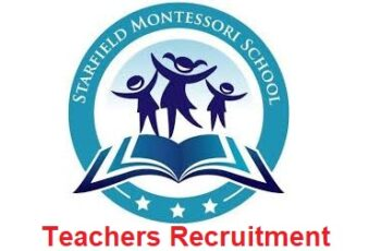 Starfield Montessori School Teachers Job Recruitment 2020 - Apply Now