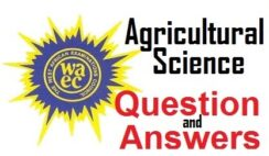 WAEC 2020 Agricultural Science Questions and Answers Expo/Runs (Obj/Theory) - Check Here