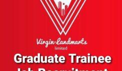 Virgin-Landmarts Graduate Trainee Job Recruitment 2020 - Apply Now