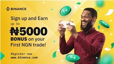 Earn Up To 5,000 NGN Just By Signing Up On Binance - Register Now