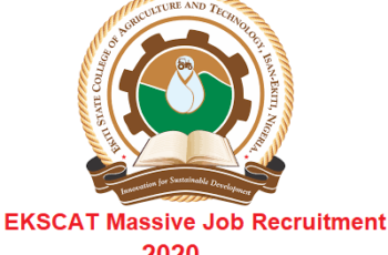 Ekiti State College of Agriculture and Technology (EKSCAT) Non-Academic Staff Recruitment 2020 - Apply Now