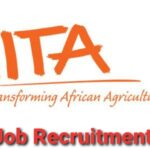 International Institute of Tropical Agriculture (IITA) Nationwide Job Recruitment – Apply Now