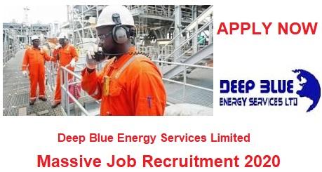 Deep Blue Energy Services Limited Massive Job Recruitment 2020