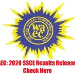 WAEC 2020 Results Released Online – Check Here