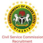 Rivers State Civil Service Commission Online Job Recruitment Application Form Portal 2020- www.rivjobs.ng
