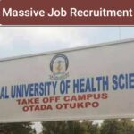 Massive Job Recruitment at The Federal University of Health Sciences Otukpo Benue State – Apply Now