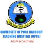 University of Port Harcourt Teaching Hospital (UPTH) Job Recruitment – Apply Now