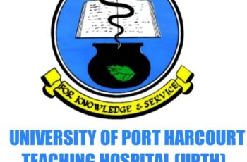 University of Port Harcourt Teaching Hospital (UPTH) Job Recruitment - Apply Now