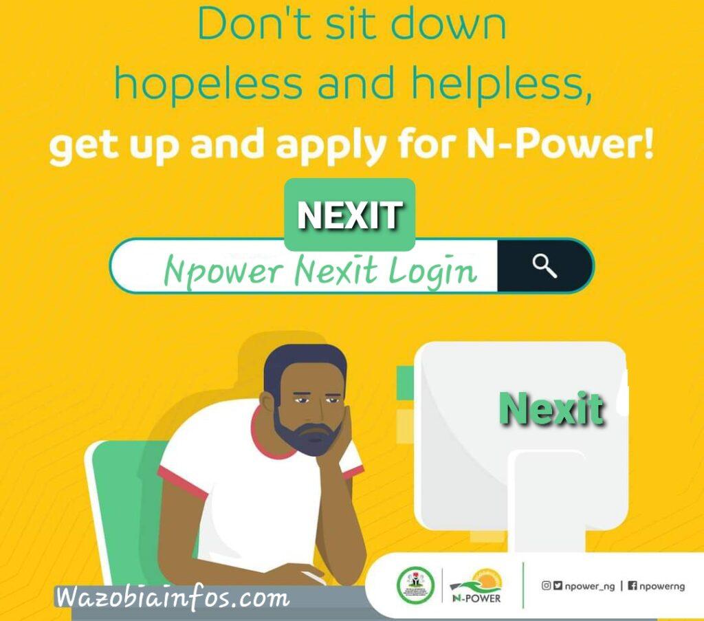 NPower NEXIT Login Portal: How to Register on NEXIT Platform for CBN Empowerments