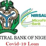 CBN Covid-19 Loan: FG Begins Disbursement of CBN Covid-19 Loan – Have You Received Yours?