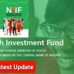 NYIF Business Plans/Training: Nigeria Youth Investment Fund (NYIF) Latest Update