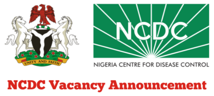 Nigeria Centre for Disease Control (NCDC) Job Recruitment - Apply Now