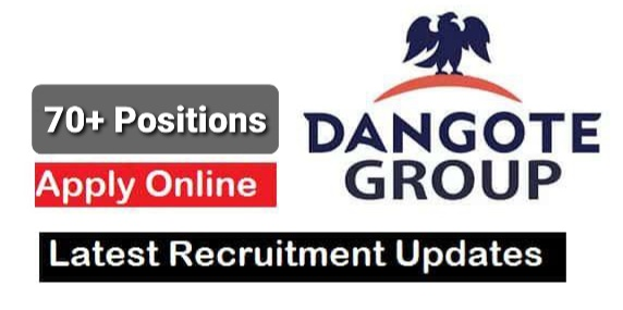 Dangote Group Job Recruitment (73 Positions)