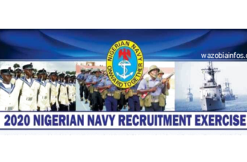 Nigerian Navy Recruitment 2020: Details Of The Interview For Shortlisted Candidates