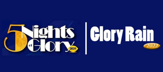 GLORY RAIN: Salvation Ministries Changes 5 Nights of Glory to Glory Rain