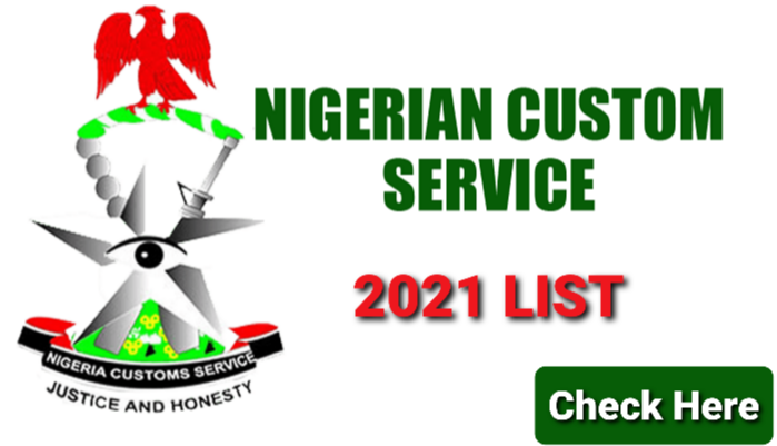 Nigerian Customs Service 2021 List of Successful Candidates is Out Online - Check Here