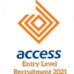Access Bank Entry Level Recruitment 2021 – Apply Now