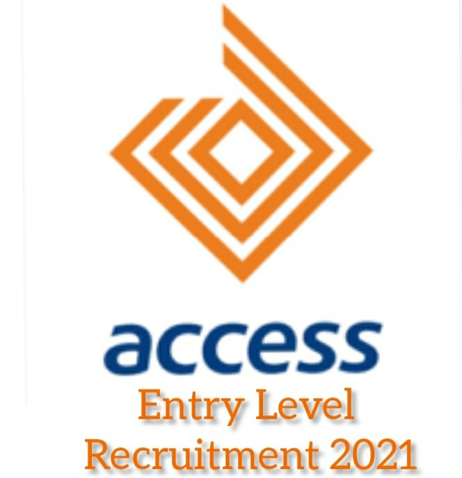 Access Bank Entry Level Recruitment 2021 - Apply Now