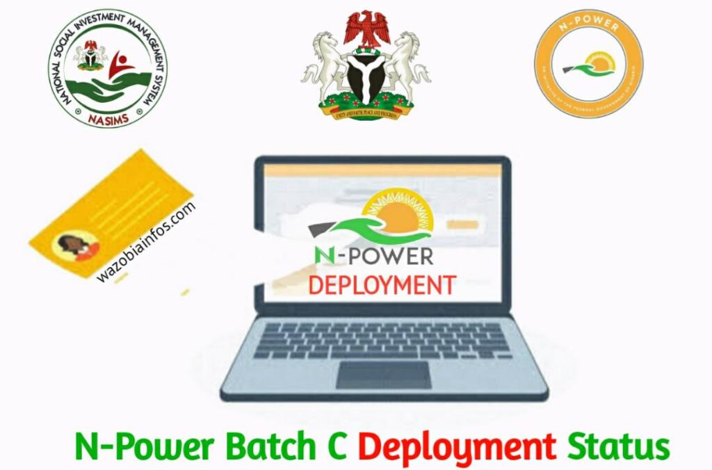 NPower Batch C Deployment Status - How to Know if you Have Been Deployed as A Beneficiary in Nasims Portal