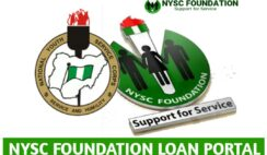 NYSC Foundation Loan: How to Apply for NYSC Loan for Ex & Serving Corp Members
