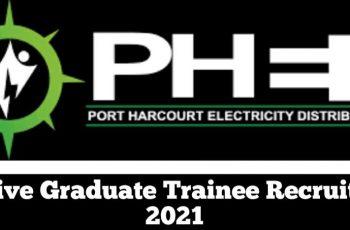 Massive 2021 Graduate Trainee Recruitment at Port Harcourt Electricity Distribution (PHED)