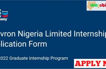 Chevron Graduate Internship Program 2021/2022 - Apply Now