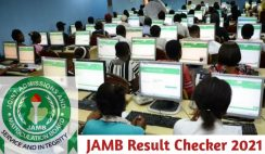 JAMB Result Checker 2021 - How to Check Your UTME Results