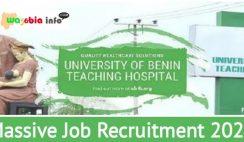 University of Benin Teaching Hospital 2021 Massive Recruitment - Apply Now