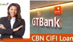 CBN CIFI GTBank Loan 2021 Application Portal & How to Apply Online