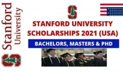 Stanford University Scholarships 2021 in USA For Bachelors, Masters, PhD | Fully Funded