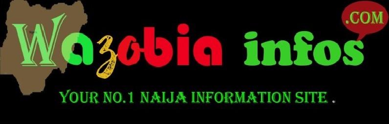 Wazobia Info